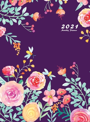 2021 Monthly Planner: 2021 Planner Monthly 8.5 x 11 with Beautiful Coloring Pages (Volume 4 Hardcover) Cover Image