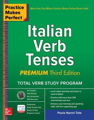 Practice Makes Perfect: Italian Verb Tenses, Premium Third Edition Cover Image