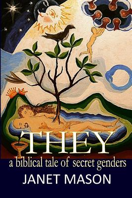 They: A Biblical Tale of Secret Genders Cover Image