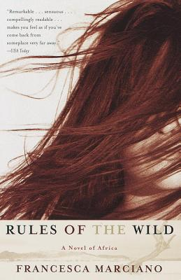 Rules of the Wild: A Novel of Africa Cover Image