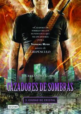 Ciudad de Cristal = The Mortal Instrument 3 Cover