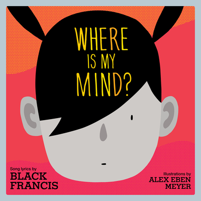 Cover for Where Is My Mind?