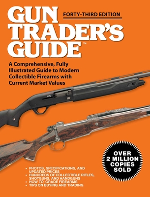 Cover for Gun Trader's Guide - Forty-Third Edition