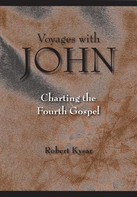 Voyages with John: Charting the Fourth Gospel Cover Image
