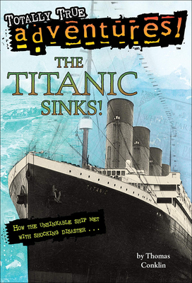 The Titanic Sinks! Cover Image