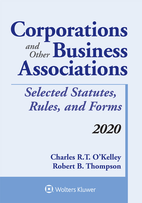 Corporations and Other Business Associations: Selected Statutes, Rules, and Forms, 2020 Edition (Supplements) Cover Image