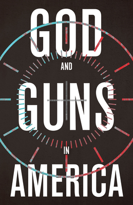 God and Guns in America Cover Image