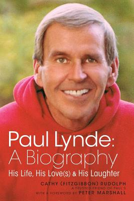 Paul Lynde: A Biography - His Life, His Love(s) and His Laughter Cover Image