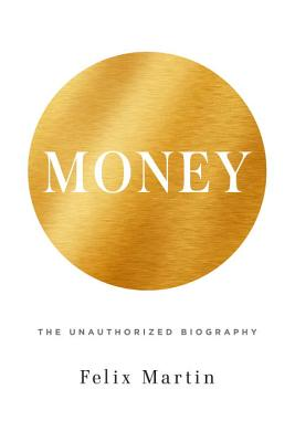 Money: The Unauthorized Biography Cover Image