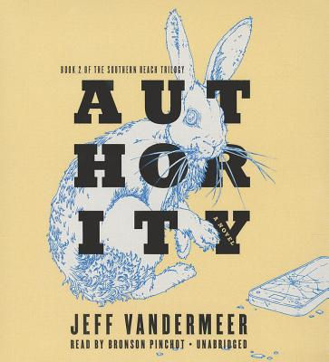 Authority (Southern Reach Trilogy #2) Cover Image
