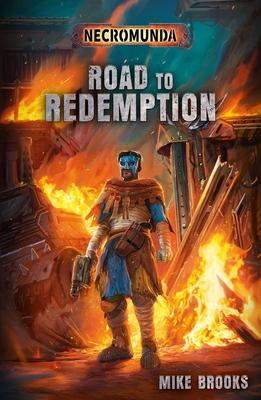 Road to Redemption (Necromunda) Cover Image