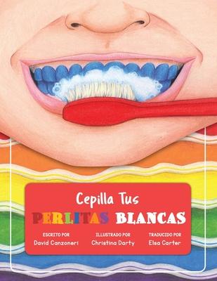 Cepilla Tus Perlitas Blancas Cover Image