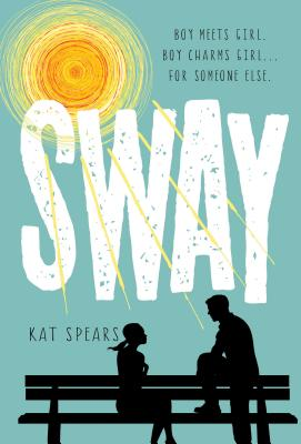 Sway: A Novel Cover Image