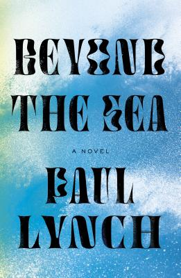 Beyond the Sea: A Novel Cover Image