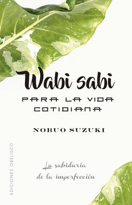Wabi Sabi Para La Vida Cotidiana Cover Image