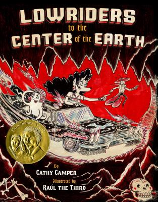 Lowriders to the Center of the Earth by Cathy Camper