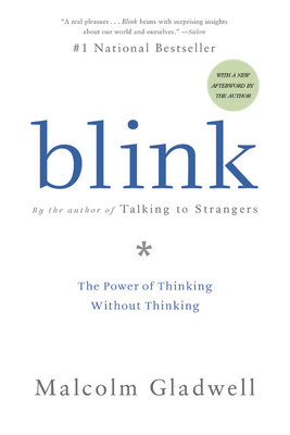 Blink Lib/E: The Power of Thinking Without Thinking Cover Image