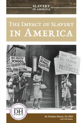 The Impact of Slavery in America Cover Image