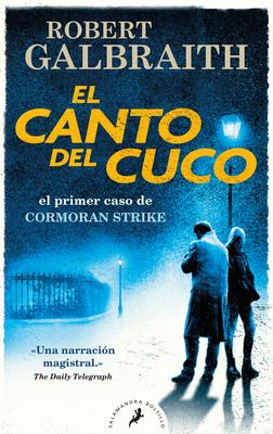 El canto del cuco / The Cuckoo's Calling (Cormoran Strike #1) Cover Image