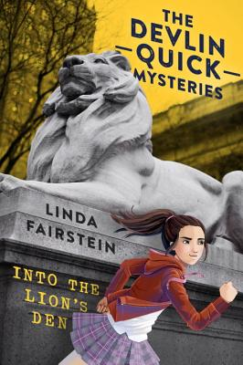 The Devlin Quick Mysteries: Into the Lion's Den by Linda Fairstein