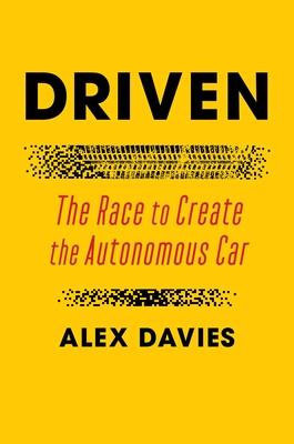Driven: The Race to Create the Autonomous Car cover