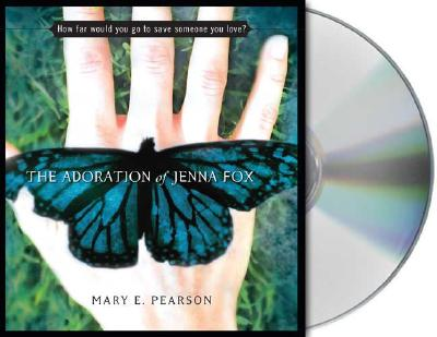 The Adoration of Jenna Fox Cover Image