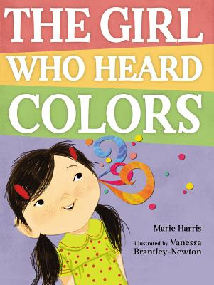 The Girl Who Heard Colors Cover