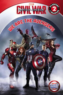 Marvel's Captain America: Civil War: We Are the Avengers: Level 1 (Passport to Reading) Cover Image