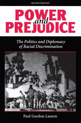 Power and Prejudice: The Politics and Diplomacy of Racial Discrimination, Second Edition Cover Image