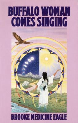 Buffalo Woman Comes Singing Cover Image