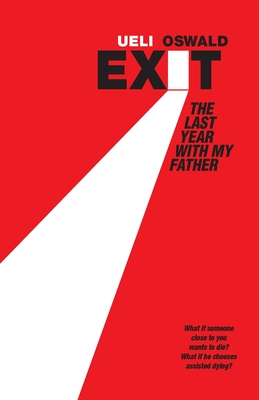 EXIT The last year with my father Cover Image