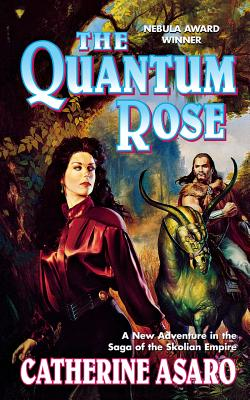 The Quantum Rose (Saga of the Skolian Empire #6) Cover Image