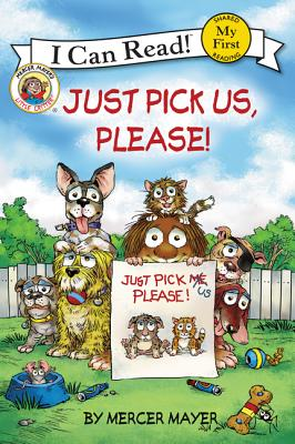 Little Critter: Just Pick Us, Please! (My First I Can Read) Cover Image