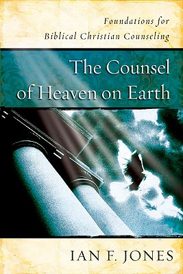 The Counsel of Heaven on Earth Cover