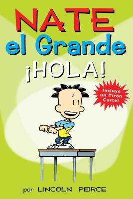 Nate el Grande: Â¡Hola! (Big Nate #10) Cover Image
