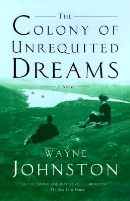 The Colony of Unrequited Dreams Cover