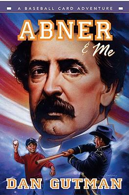 Abner & Me (Baseball Card Adventures) Cover Image