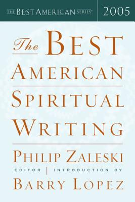 Cover for The Best American Spiritual Writing 2005 (The Best American Series ®)