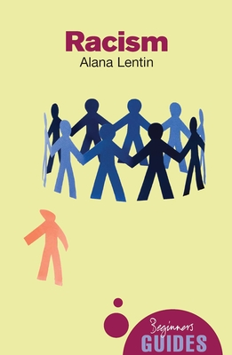 Racism: A Beginner's Guide (Beginner's Guides) Cover Image