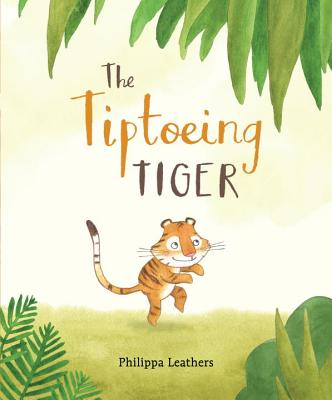 The Tiptoeing Tiger Cover Image