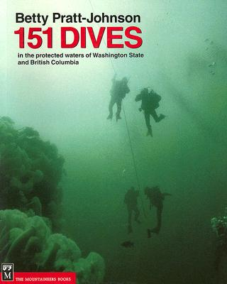 151 Dives in the Protected Waters of Washington State and British Columbia Cover Image