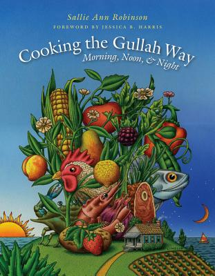 Cooking the Gullah Way, Morning, Noon, and Night Cover Image