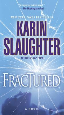 Fractured: A Novel (Will Trent #2) Cover Image