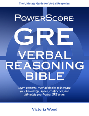 Powerscore GRE Verbal Reasoning Bible Cover Image