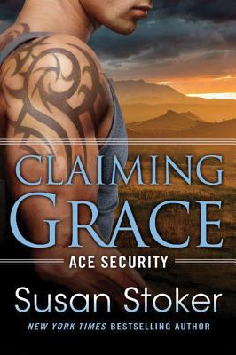 Claiming Grace (Ace Security #1) Cover Image