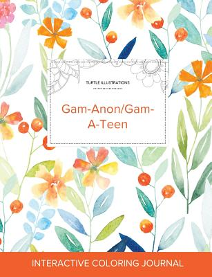Adult Coloring Journal: Gam-Anon/Gam-A-Teen (Turtle Illustrations, Springtime Floral) Cover Image