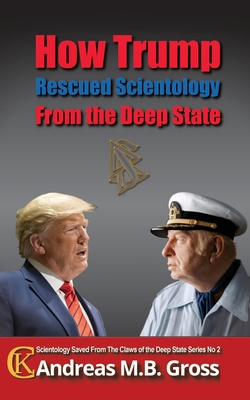 How Trump Rescued Scientology from the Deep State Cover Image