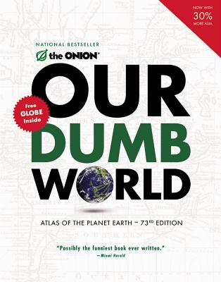 Our Dumb World: Atlas of the Planet Earth Cover Image