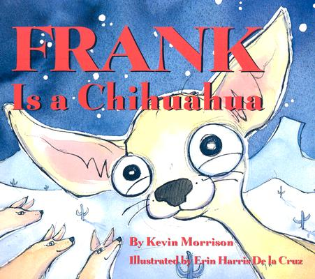 Frank Is a Chihuahua Cover Image