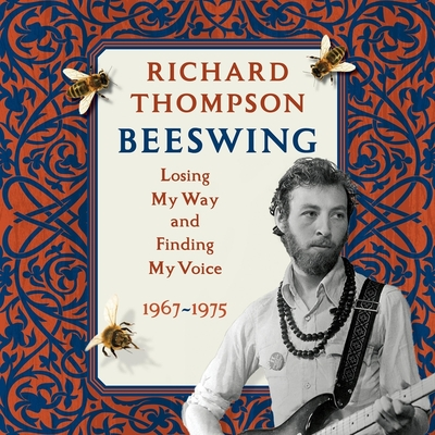 Beeswing Lib/E: Losing My Way and Finding My Voice 1967-1975 Cover Image